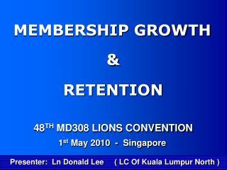 Presenter:  Ln Donald Lee     ( LC Of Kuala Lumpur North )
