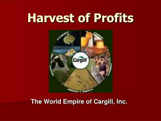 Harvest of Profits