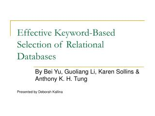 Effective Keyword-Based Selection of Relational Databases