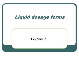 Liquid dosage forms