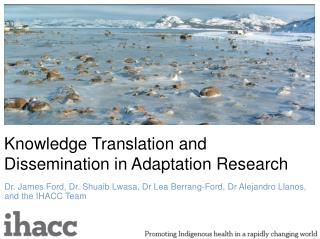 Knowledge Translation and Dissemination in Adaptation Research