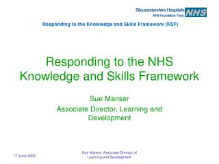 Responding to the NHS Knowledge and Skills Framework