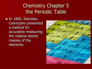 Chemistry Chapter 5 the Periodic Table