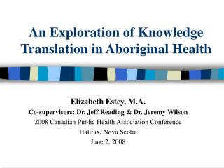 An Exploration of Knowledge Translation in Aboriginal Health
