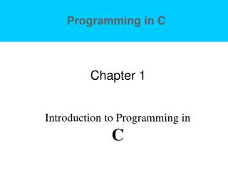 Programming in C Chapter 1