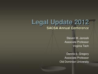 Legal Update 2012 SACSA Annual Conference