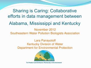 November 2012 Southeastern Water Pollution Biologists Association Lara Panayotoff