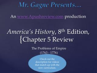 America's History , 8 th  Edition, Chapter 5 Review