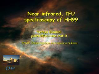 Near infrared, IFU spectroscopy of HH99