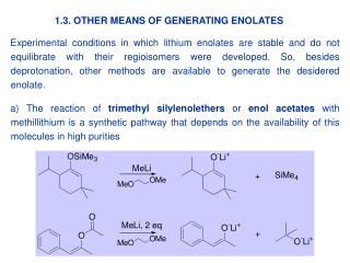 1.3. OTHER MEANS OF GENERATING ENOLATES