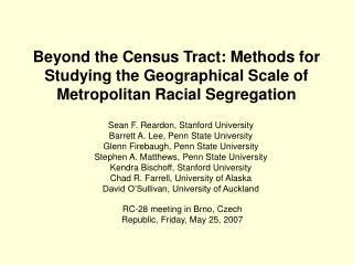 Sean F. Reardon, Stanford University Barrett A. Lee, Penn State University