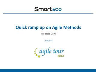 Quick ramp up on Agile Methods