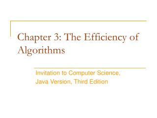 Chapter 3: The Efficiency of  Algorithms