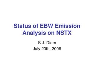 Status of EBW Emission Analysis on NSTX