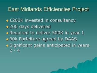 East Midlands Efficiencies Project