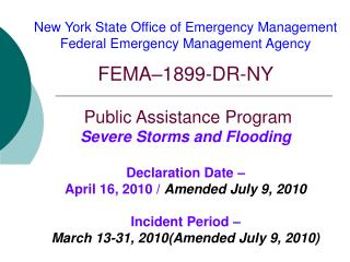 New York State Office of Emergency Management  Federal Emergency Management Agency  FEMA 1899-DR-NY   Public Assistance