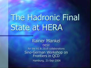 The Hadronic Final State at HERA