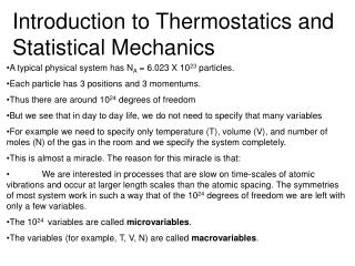 Introduction to Thermostatics and Statistical Mechanics