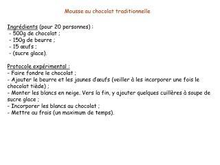 M ousse au chocolat traditionnelle