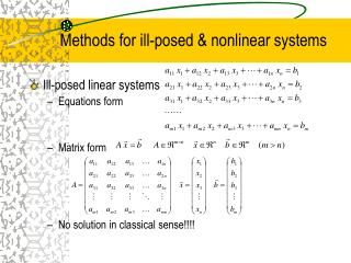 Methods for ill-posed & nonlinear systems