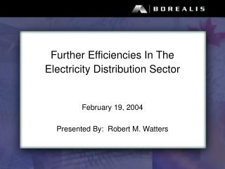 Further Efficiencies In The Electricity Distribution Sector