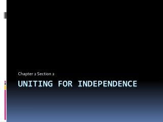 Uniting for Independence