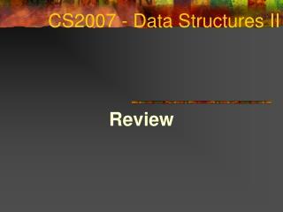 CS2007 - Data Structures II