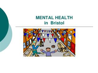 MENTAL HEALTH  in  Bristol