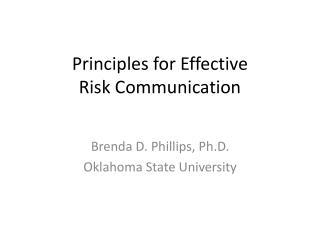 Principles for Effective  Risk Communication