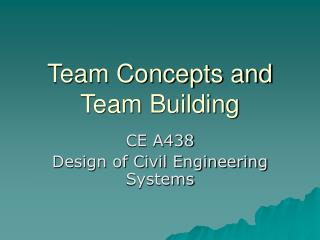 Team Concepts and Team Building