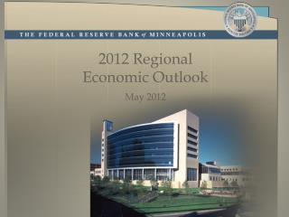 2012 Regional Economic Outlook May 2012
