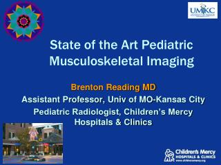 State of the Art Pediatric Musculoskeletal Imaging