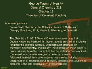 George Mason University General Chemistry 211 Chapter 11 Theories of Covalent Bonding