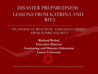 DISASTER PREPAREDNESS: LESSONS FROM KATRINA AND RITA