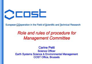European  CO operation in the Field of  S cientific and  T echnical Research