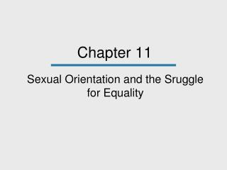Sexual Orientation and the Sruggle for Equality