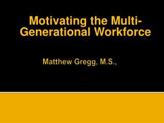 Matthew Gregg, M.S.,