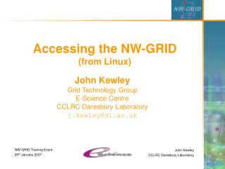 Accessing the NW-GRID (from Linux)