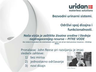 Bezvodni urinarni s istemi . Održiv i spoj  dizajna i funkcionalnosti .