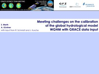 Meeting challenges on the calibration of the global hydrological model WGHM with GRACE data input