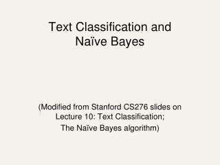 Text Classification and  Naïve Bayes