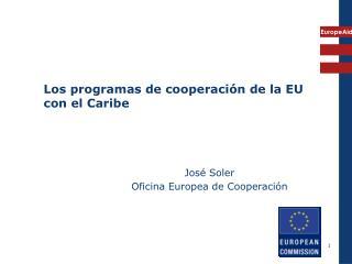 Los programas de cooperación de la EU con el Caribe
