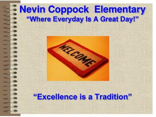"Nevin Coppock   Elementary ""Where Everyday  I s  A G reat  D ay!"""