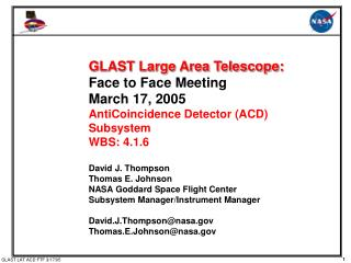 GLAST Large Area Telescope: Face to Face Meeting March 17, 2005