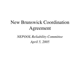 New Brunswick Coordination Agreement
