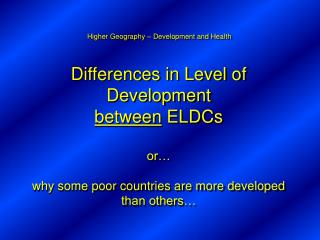 Higher Geography – Development and Health