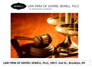 Best Law Firm in New York city Dayrel Sewell