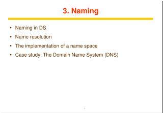 3. Naming