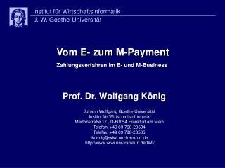 Vom E- zum M-Payment Zahlungsverfahren im E- und M-Business