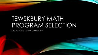 Tewskbury  Math Program Selection